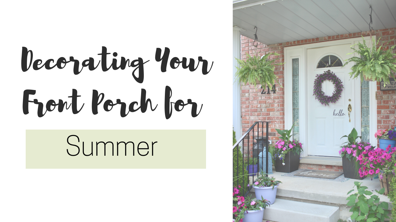 Decorating My Front Porch for Summer