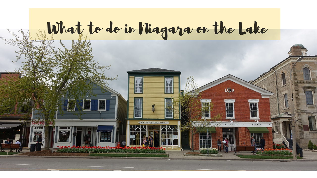 What to Do in Niagara-on-the-Lake