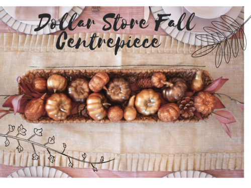 DIY Dollarstore Fall Centrepiece