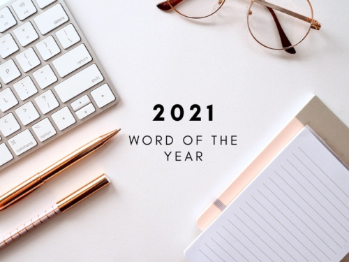 My 2021 Word of the Year